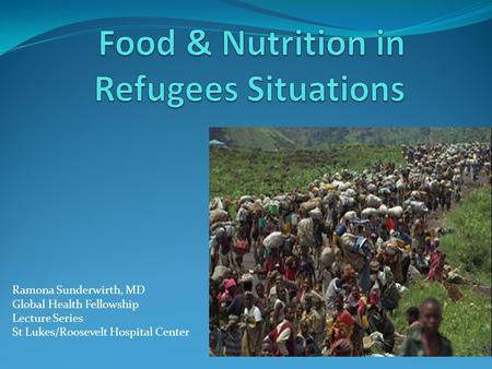 Food & Nutrition in Refugees Situations