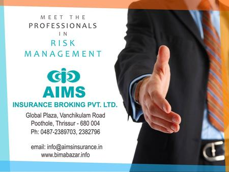 About Us AIMS is one of the leading insurance broking firms in India recognized for its reliability, stability, operational excellence and superior customer.