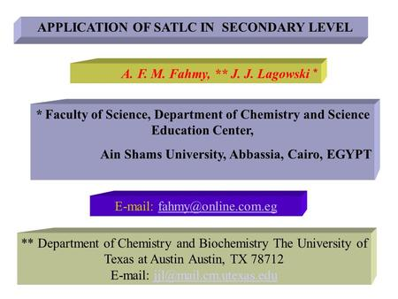 APPLICATION OF SATLC IN SECONDARY LEVEL
