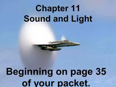 Chapter 11 Sound and Light
