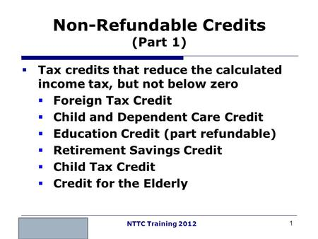 Non-Refundable Credits (Part 1)