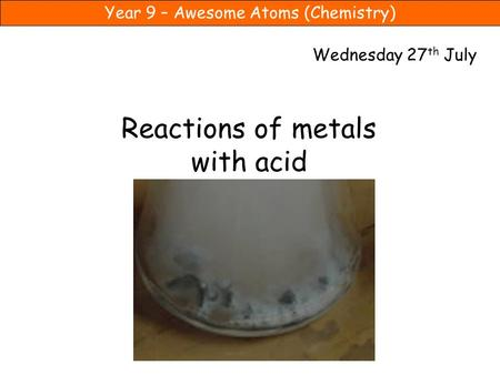 Reactions of metals with acid