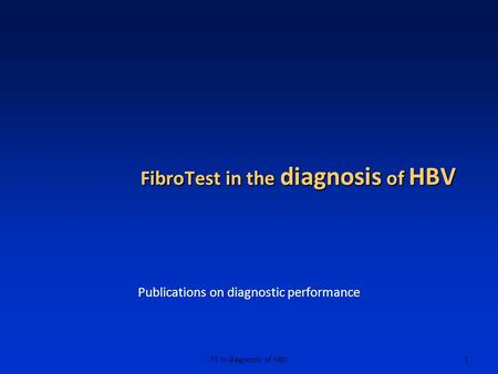 FibroTest in the diagnosis of HBV