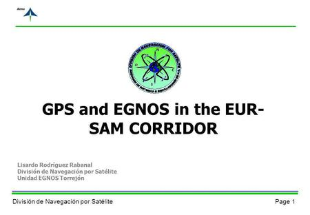GPS and EGNOS in the EUR-SAM CORRIDOR
