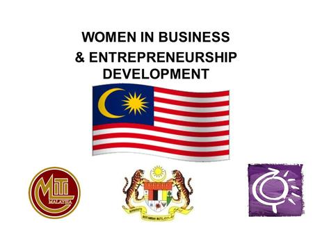 WOMEN IN BUSINESS & ENTREPRENEURSHIP DEVELOPMENT