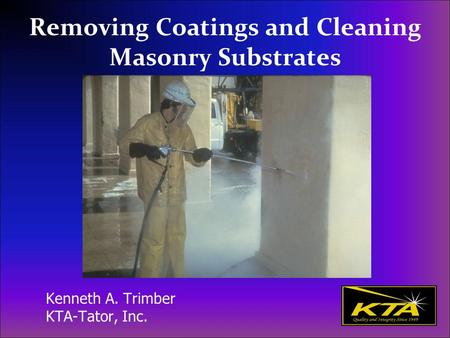 Removing Coatings and Cleaning Masonry Substrates