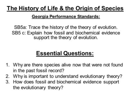 The History of Life & the Origin of Species