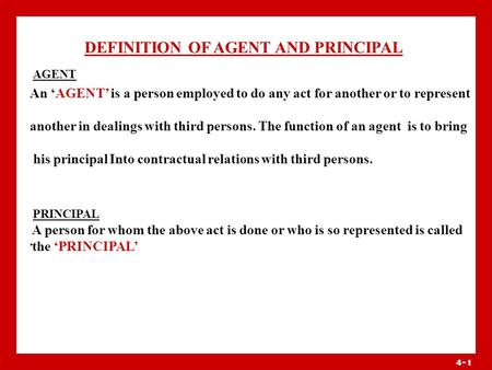 DEFINITION OF AGENT AND PRINCIPAL