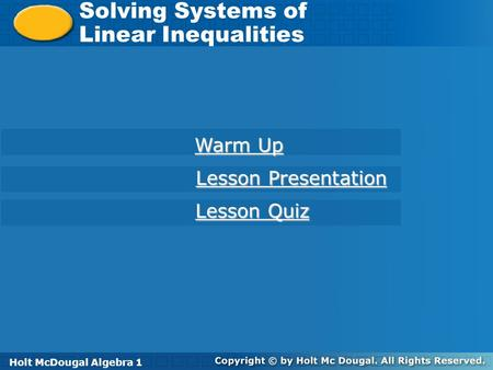 Solving Systems of Linear Inequalities Warm Up Lesson Presentation