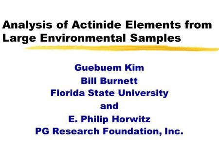 Analysis of Actinide Elements from Large Environmental Samples