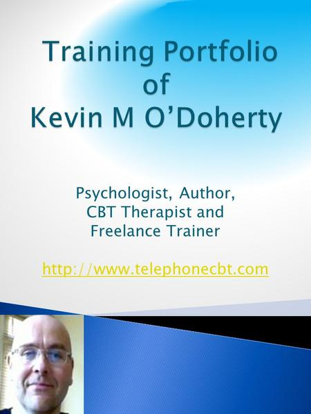 Psychologist, Author, CBT Therapist and Freelance Trainer