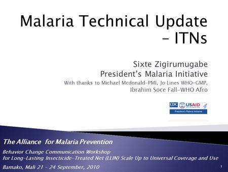 Malaria Technical Update – ITNs