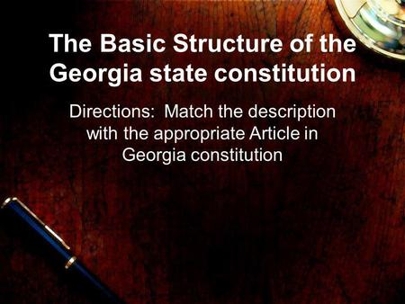 The Basic Structure of the Georgia state constitution