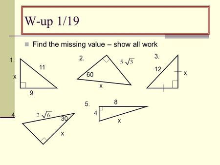 W-up 1/19 Find the missing value – show all work x 60 x