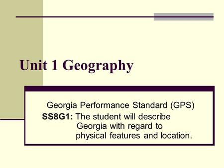Georgia Performance Standard (GPS)