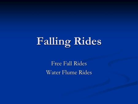 Free Fall Rides Water Flume Rides
