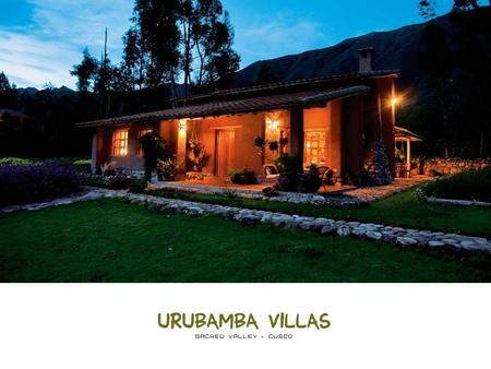 Hotel Comfort & Home Privacy The Sacred Valley of the Incas.