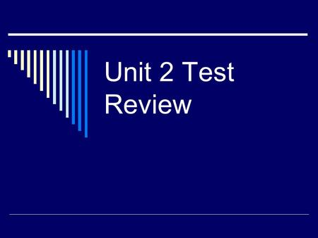 Unit 2 Test Review. 1. Solve: A. 13 B. 7 C. 5 ½ D. 10.