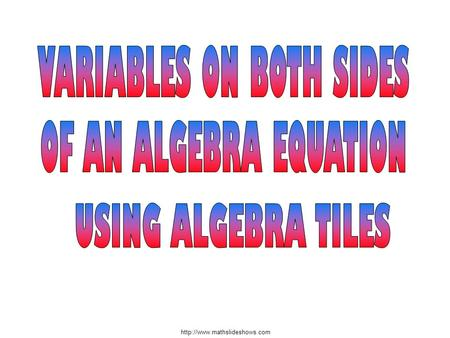 VARIABLES ON BOTH SIDES