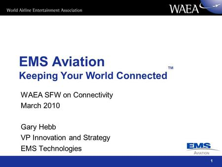 EMS Aviation Keeping Your World Connected™
