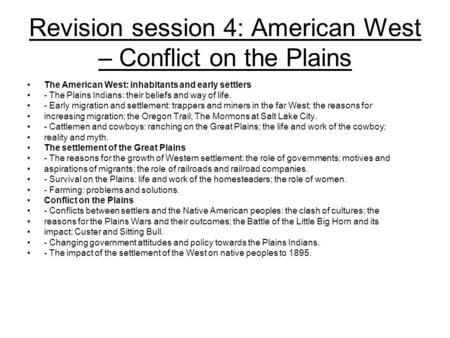 Revision session 4: American West – Conflict on the Plains