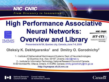 High Performance Associative Neural Networks: Overview and Library High Performance Associative Neural Networks: Overview and Library Presented at AI06,