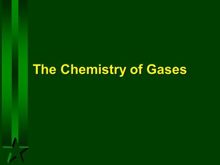 The Chemistry of Gases.