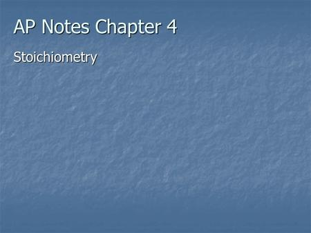AP Notes Chapter 4 Stoichiometry.