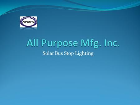 Solar Bus Stop Lighting