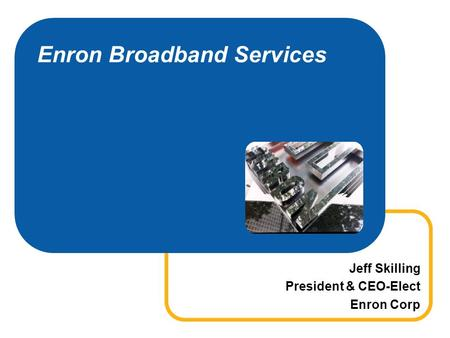 Enron Broadband Services