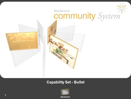 1 Capability Set - Bullet. 2 Common Community Problems Too Much Information –Institutions have to SPAM their faculty and students –Too many online sources.