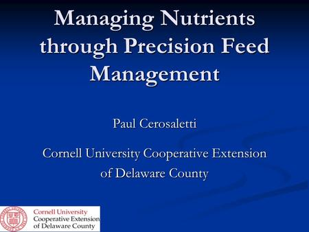 Managing Nutrients through Precision Feed Management