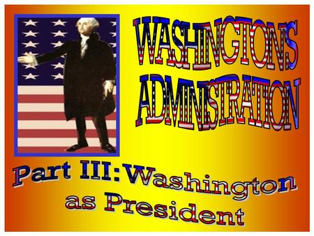 Solving problems & making decisions within the USA Washington needs to establish the authority of the Federal Govt.