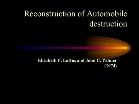 Reconstruction of Automobile destruction