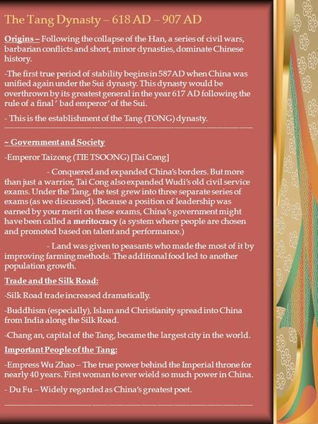 The Tang Dynasty – 618 AD – 907 AD