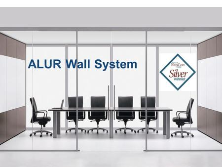 ALUR Wall System.