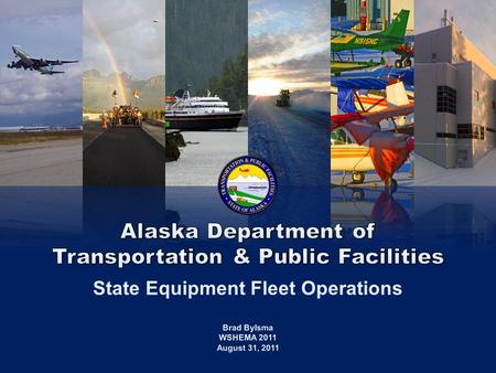 ALASKA Fleet Operations 1/23/20142 The State Equipment Fleet (SEF) is responsible for procuring, maintaining, and disposing of vehicles and equipment.