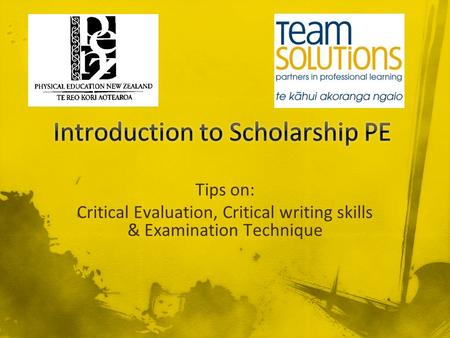 Tips on: Critical Evaluation, Critical writing skills & Examination Technique.
