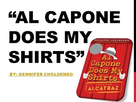 """Al Capone Does My Shirts"""