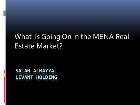What is Going On in the MENA Real Estate Market?.