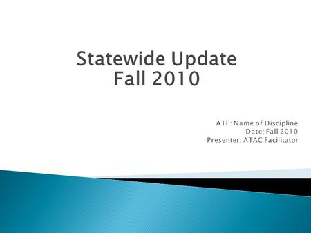 Statewide Update Fall 2010. Ensure system efficiency Bring high school superintendents and Department of Education into conversations Will report to the.