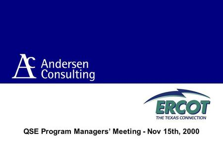 QSE Program Managers Meeting - Nov 15th, 2000. 2 Topics Context Schedule Review Package status Program Team Statistics.