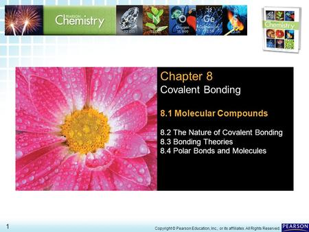 Chapter 8 Covalent Bonding 8.1 Molecular Compounds