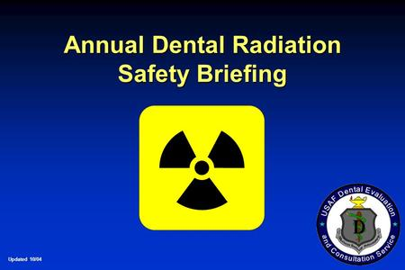 Annual Dental Radiation Safety Briefing