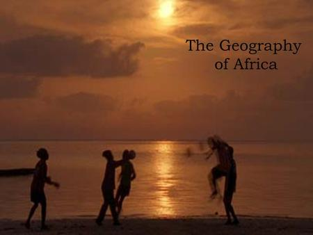The Geography of Africa. The Continent of Africa Second largest continent in the world 4,600 miles East to West 5,000 miles North to South 1/5 of earths.