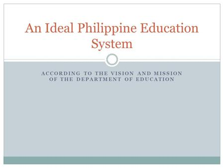 An Ideal Philippine Education System