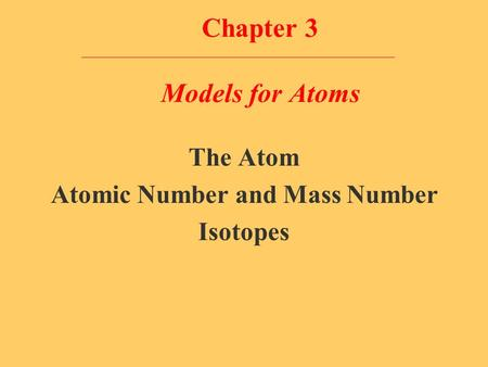 Chapter 3 Models for Atoms