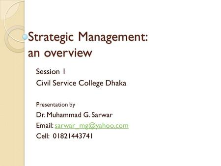 Strategic Management: an overview