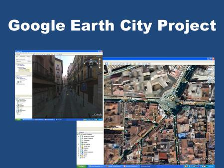 Google Earth City Project