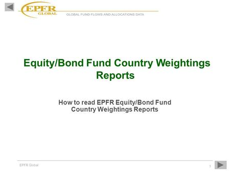 How to read EPFR Equity/Bond Fund Country Weightings Reports